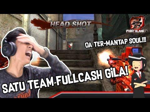 Satu TEAM FULLCASH MABRO!! + OA-93 ter-DABEST PARAH + NGAKAK - Point Blank Garena Indonesia