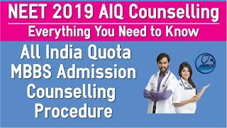 NEET 2019 All India Quota Counselling Procedure for MBBS Admission