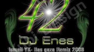 dj enes vs ismail yk bas gaza remix 2008