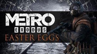 The BEST Easter Eggs in Metro Exodus