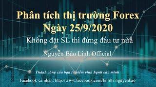 Phân tích thị trường forex ngày 25/9/2020 - Nguyễn Bảo Linh Official