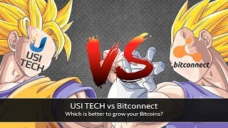 USI TECH vs Bitconnect | Which is better to Earn Money? | Best platform to Grow Bitcoins in Hindi