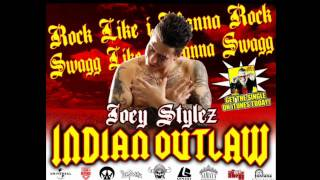 Indian outlaw Joey stylez
