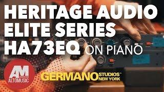 Heritage Audio Elite Series HA73EQ On Piano