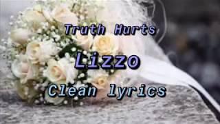 Lizzo- Truth Hurts (Clean Lyrics)