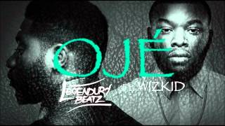 Legendury Beatz Ft Wizkid - Oje (NEW 2014)
