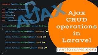 Ajax CRUD operations in Laravel - Code Explanation Video