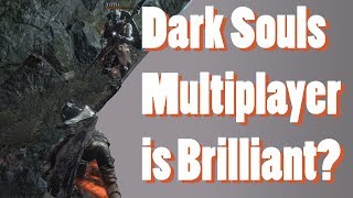 The GENIUS of Dark Souls Multiplayer - The Game Discourse
