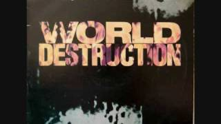 """World Destruction"""