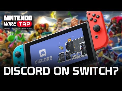Discord wants to be on Switch! | Nintendo Wiretap