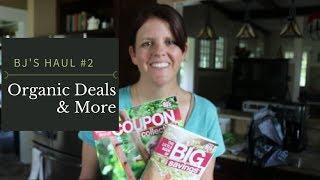 BJ's Haul Video #2 - More Organic Deals & Their New App