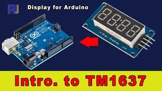 How to use TM1637 4 digits seven segment display with Arduino
