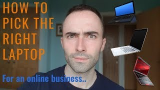 How To Pick The Right PC/Laptop For Your Online Business
