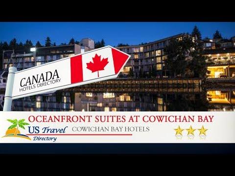 Oceanfront Suites at Cowichan Bay - Cowichan Bay Hotels, Canada