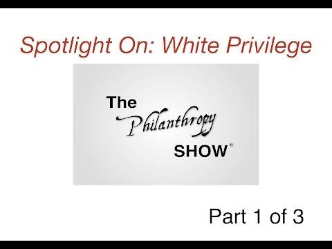 Spotlight On: White Privilege Pt 1 of 3