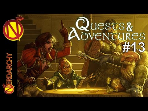 Squire Kyle Enters the Fray Quests & Adventures #13 Live Chat 2.0