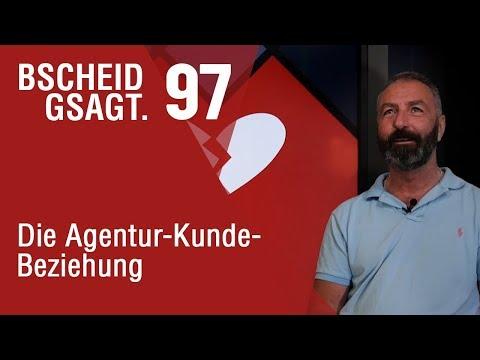 Bscheid Gsagt - Folge 97: Die Agentur-Kunde-Beziehung