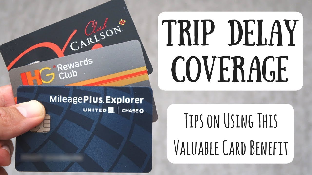 Using Your Trip Delay Benefit | Exploring This Valuable Creat Card ...