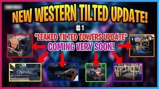 NEW *leaked WESTERN TILTED TOWERS UPDATE #1 (Fortnite season X)