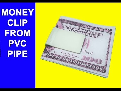 How to Make a Money clip From a PVC pipe