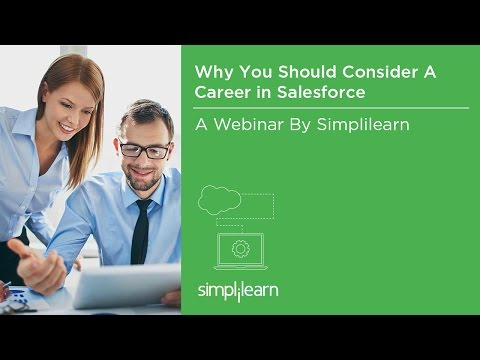 Why You Should Consider A Career In Salesforce | Simplilearn Webinar