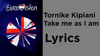 Tornike - Take me as I am (Lyrics) Georgia 🇬🇪 Eurovision 2020