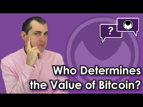 Bitcoin Q&A: Who determines the value of bitcoins?