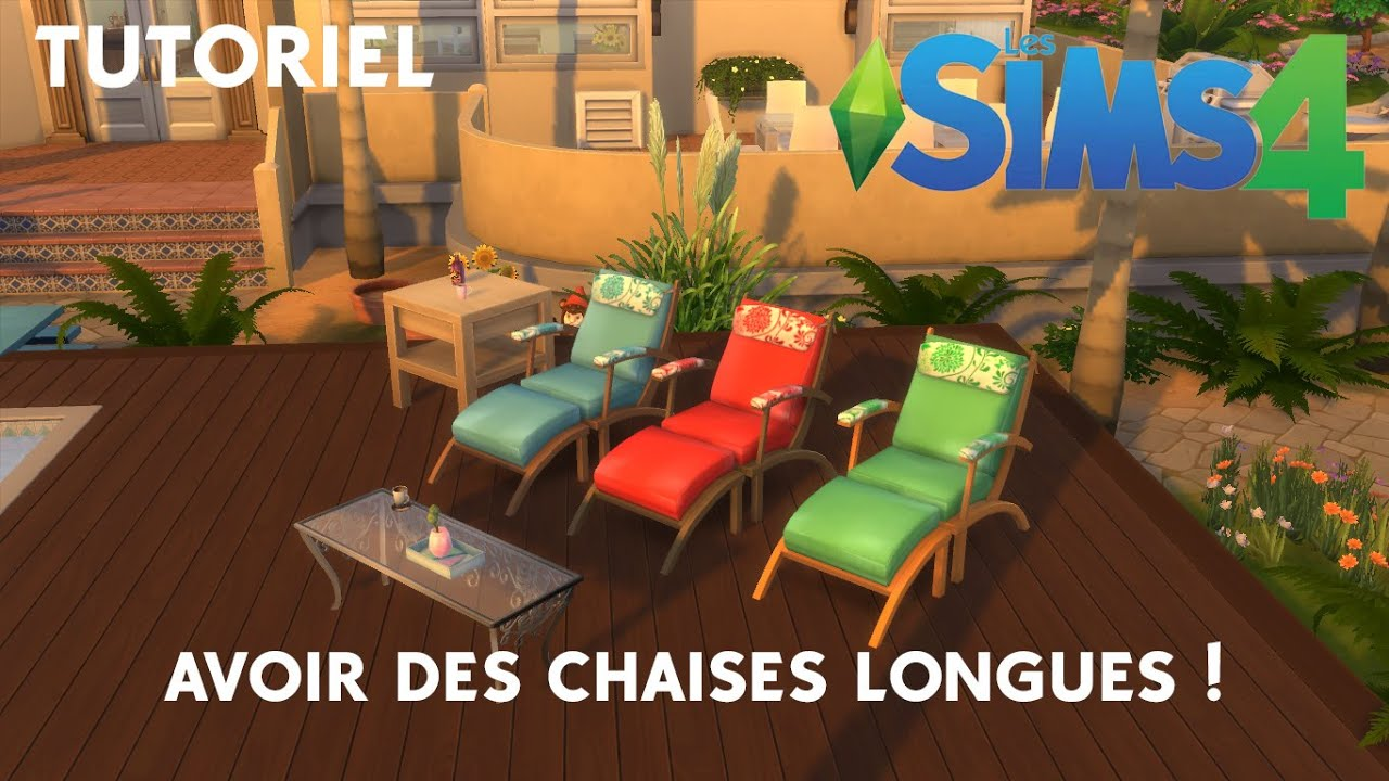 tutoriel avoir des chaises longues dans les sims 4 youtube. Black Bedroom Furniture Sets. Home Design Ideas