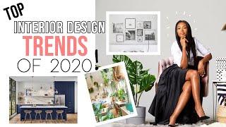 Top 12 Interior Design Trends Of 2020