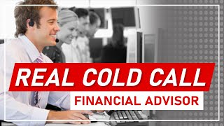 A Cold Call Example from a Financial Advisor