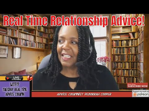 WTF? TUESDAY Dating and Relationship Advice Questions & Answers (3/19/19)