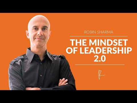 The Mindset of Leadership 2.0 | Robin Sharma