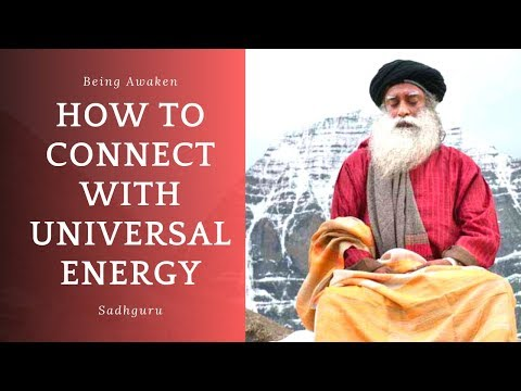 HOW to connect with UNIVERSAL ENERGY By SADHGRU | SADHGRU LATEST