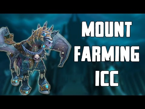 Solo Mount Farming Icecrown Citadel Walkthrough/Commentary