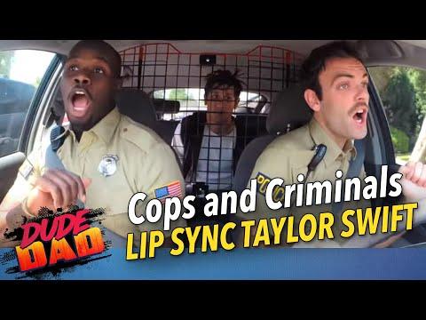 Cops and Criminals Lip Sync Taylor Swift