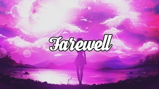 Chillstep & Ambient Mix | Farewell