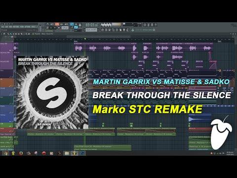 Martin Garrix vs Matisse & Sadko - Break Through The Silence [FL Studio Remake + FREE FLP]