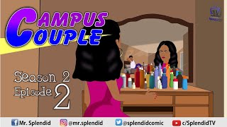 CAMPUS COUPLE S2 EP2 (Splendid TV Cartoon)