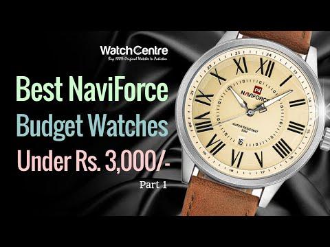Best NaviForce Budget Watches Under Rs. 3,000/-. Part 01