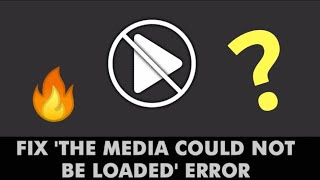 How To Fix [The Media Could Not be Loaded] Error In Google Chrome[The Format is Not Supported]??🔥🔥