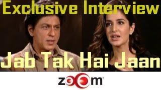 Shahrukh, Katrina, Anushka talk about Jab Tak Hai Jaan - EXCLUSIVE