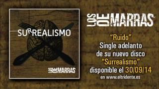 """LOS DE MARRAS: Audio single """"Ruido"""" de su nuevo álbum """"Surrealismo"""" a la venta el 30/09"""