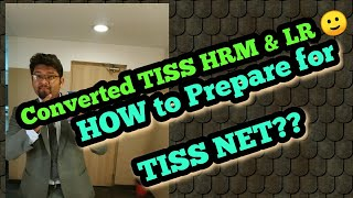 HOW to prepare for TISSNET?