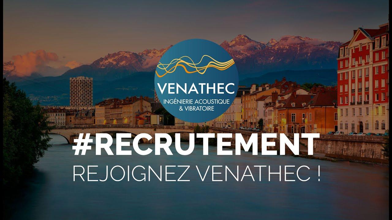 #recrutement VENATHEC recrute un ingénieur acousticien à Grenoble - CDI