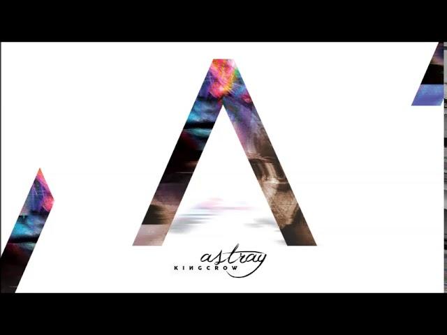 KINGCROW - Astray