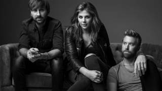 Lady Antebellum Never Alone Male Version