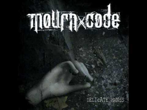 Mourn Code - Delicate Hands