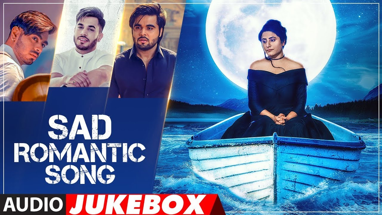 Download Sad Romantic Songs | Punjabi Audio Jukebox | Latest Punjabi Songs 2018 | T-Series Apna Punjab