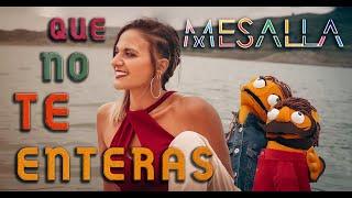 MESALLA -  QUE NO TE ENTERAS (Videoclip Oficial)