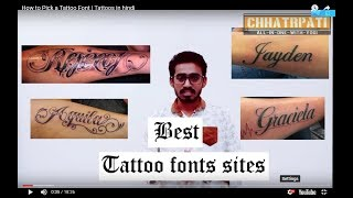 Video How to Pick a Tattoo Font | Tattoos in hindi download MP3, 3GP, MP4, WEBM, AVI, FLV Agustus 2018